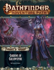 Gardens of Gallowspire: Pathfinder Adventure Path 142: The Tyrants Grasp 4 of 6 -  Paizo Publishing