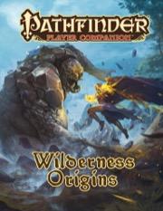 Wilderness Origins: Pathfinder Player Companion  -  Paizo Publishing