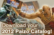 Download your 2012 Paizo Catalog!