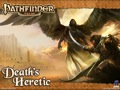 Pathfinder Tales: Death's Heretic
