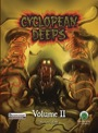Cyclopean Deeps, Volume 2  -  Frog God Games
