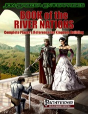 Jon Brazer Enterprises: Book of the River Nations: Kingdom Building