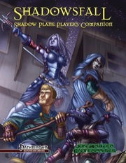 Jon Brazer Enterprises: Shadowfall: Shadow Plane Players Companion