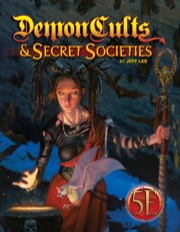 Demon Cults and Secret Societies for 5E (T.O.S.) -  Kobold Press