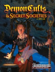 Demon Cults and Secret Societies for PFRPG -  Kobold Press