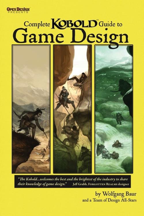 Complete Kobold Guide to Game Design -  Kobold Press