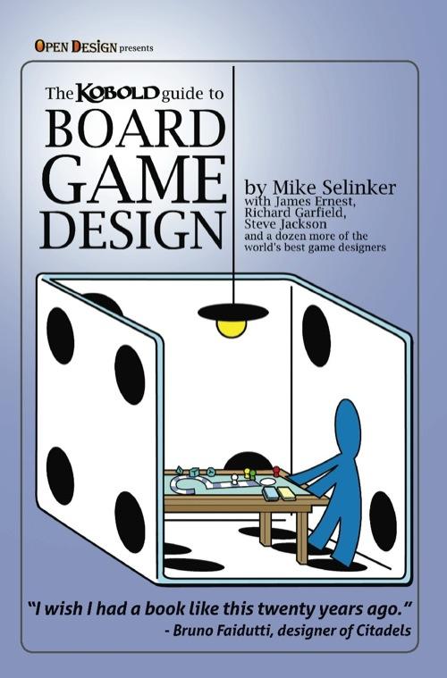 Kobold Guide to Board Game Design -  Kobold Press