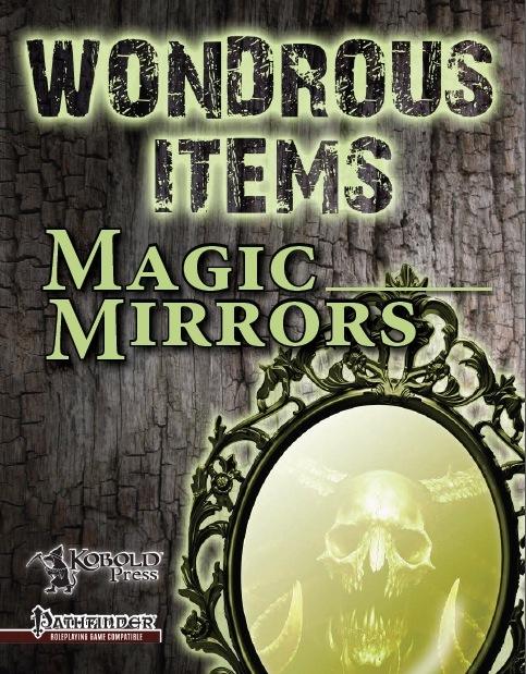 paizo.com - Wondrous Items 3: Magic Mirrors (PFRPG) PDF - photo#8