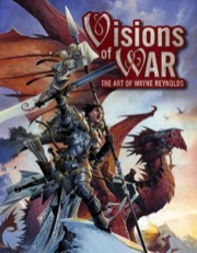 Visions of WAR: The Art of Wayne Reynolds Hardcover
