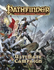 Ultimate Campaign: Pathfinder RPG -  Paizo Publishing