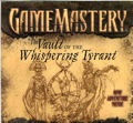 GameMastery Encounter: The Vault of the Whispering Tyrant (OGL)