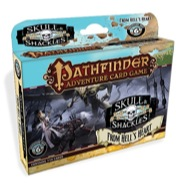Paizo Publishing: From Hells Heart: Skull and Shackles Adventure Deck 6: