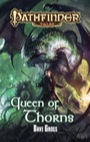 Pathfinder Tales: Queen of Thorns