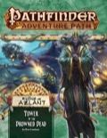 Pathfinder Adventure Path #125: Tower of the Drowned Dead (Ruins of Azlant 5 of 6)