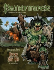Pathfinder Adventure Path #32: Rivers Run Red (Kingmaker 2 of 6) (PFRPG)
