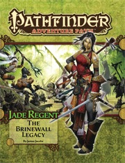 Pathfinder Adventure Path #49: The Brinewall Legacy (Jade Regent 1 of 6) (PFRPG)