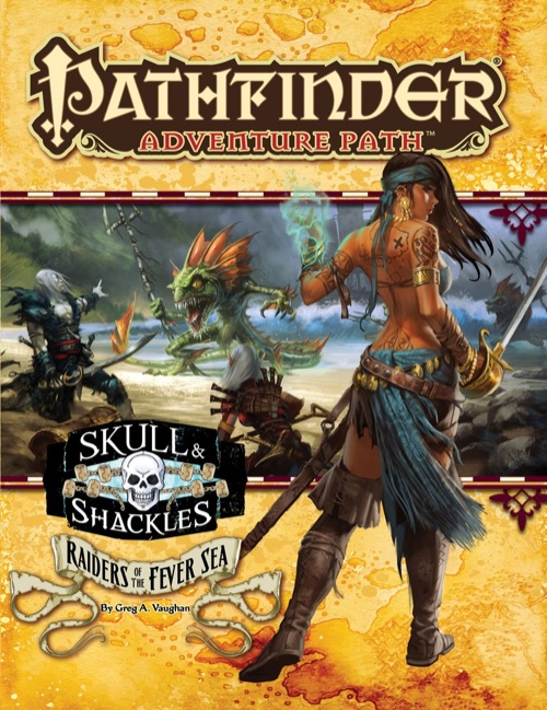 Cover of Pathfinder Adventure Path #56: Raiders of the Fever Sea (Skull & Shackles 2 of 6)