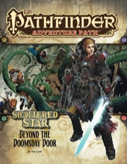 Pathfinder Adventure Path #64: Beyond the Doomsday Door (Shattered Star 4 of 6)
