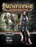 Pathfinder Adventure Path #85: Fires of Creation (Iron Gods 1 of 6) (PFRPG)