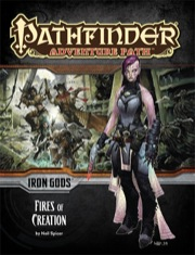 Paizo Publishing: Pathfinder Adventure Path 85: Fires of Creation.