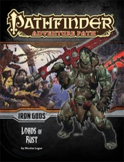 Pathfinder Adventure Path #86: Lords of Rust (Iron Gods 2 of 6) (PFRPG)