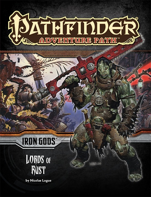 Cover of Pathfinder Adventure Path #86: Lords of Rust (Iron Gods 2 of 6)