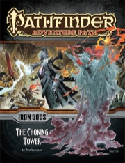 Cover of Pathfinder Adventure Path #87: The Choking Tower (Iron Gods 3 of 6)
