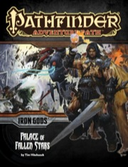 Cover of Pathfinder Adventure Path #89: Palace of Fallen Stars (Iron Gods 5 of 6)