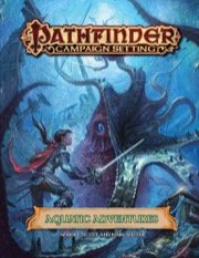 Pathfinder Campaign Setting: Aquatic Adventures (PFRPG)