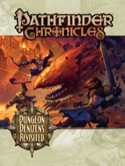 Pathfinder Chronicles: Dungeon Denizens Revisited (OGL)