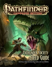 Pathfinder Campaign Setting: Pathfinder Society Field Guide (PFRPG)