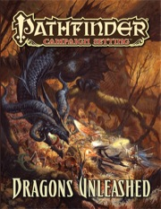 Pathfinder Campaign Setting: Dragons Unleashed (PFRPG)