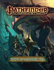 Paizo Publishing: Ships of the Inner Sea: Pathfinder Campaign Setting