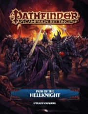 Pathfinder Campaign Setting: Path of the Hellknight (PFRPG)