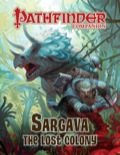 Pathfinder Companion: Sargava, the Lost Colony (PFRPG)
