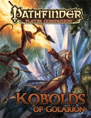 Pathfinder Player Companion: Kobolds of Golarion (PFRPG)