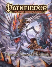 Pathfinder Player Companion: Monster Hunter's Handbook (PFRPG)