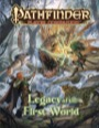 Pathfinder Player Companion: Legacy of the First World (PFRPG)