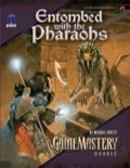 GameMastery Module J1: Entombed with the Pharaohs (OGL)