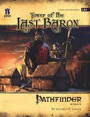 Pathfinder Module LB1: Tower of the Last Baron (OGL)