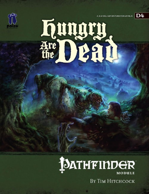 Cover of Pathfinder Module D4: Hungry Are the Dead