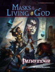 Pathfinder Module: Masks of the Living God (PFRPG)