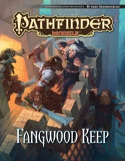 Paizo Publishing: Fangwood Keep: Pathfinder Module (T.O.S.)