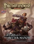 Pathfinder Module: Tears at Bitter Manor (PFRPG)