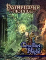 Pathfinder Module: Cradle of Night (PFRPG)