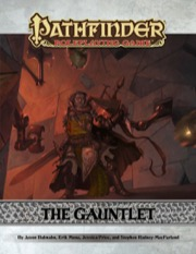 Pathfinder Module: The Gauntlet (PFRPG) PDF