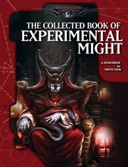 Monte Cook's Collected Book of Experimental Might (OGL) Hardcover