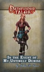 Pathfinder Tales: In the Event of My Untimely Demise ePub