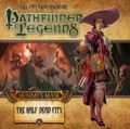 Pathfinder Legends—Mummy's Mask #1: The Half-Dead City