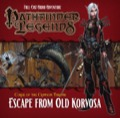 Pathfinder Legends—Curse of the Crimson Throne #3: Escape from Old Korvosa